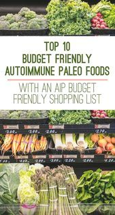 {Top 10 AIP Budget Friendly Foods AIP Friendly Shopping List|Top 10 AIP Budget Friendly Foods