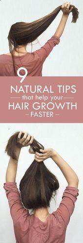 9 natürliche Tipps, die Ihrem Haarwachstum schneller helfen .. #RegrowHairTips