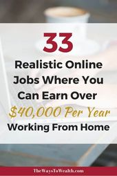 33 Legit Online Jobs Where You Can Earn $50,000+ From Home
