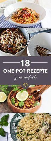 Du pot imaginé – 18 idées rapides à un pot   – Kochen & Backen