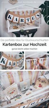 DIY | Kartenbox zur Hochzeit selber machen. Damit …
