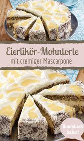 Sahniger Eierpunsch-Mohn-Kuchen mit Mascarpone   – Kuchen-Rezepte für jeden Tag