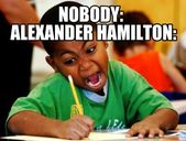 Superior, Wow! Hamilton Memes You Want In Your Life