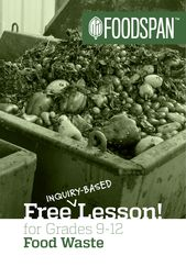 Free resource for High School teachers on food waste! Students will learn why food waste is a proble…