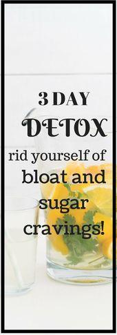 Befreien Sie sich von einer 3-tägigen Entgiftungsdiät gegen Blähungen und Zuckerhunger.  #3tä…