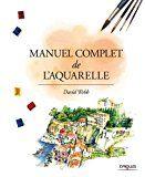 Les Meilleurs Livres Pour Apprendre La Peinture A L Aquarelle