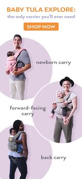Baby Carrier The NEW Explore Tula Baby Carrier! Available NOW on babytula.com! - Use from 7-4...