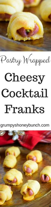 Pastry Wrapped Cheesy Cocktail Franks – Grumpy's Honeybunch