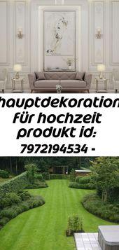 Hauptdekoration für hochzeit produkt id: 7972194534 – interior design – #design #für #hauptdekorat 3