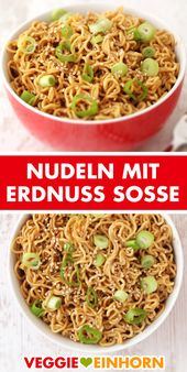 Einfache asiatische Nudeln mit Erdnuss Soße selber machen  ▶ Schnell fertig in 15 Minuten!  – nutritious