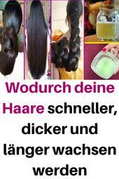 Wodurch deine Haare schneller, dicker und länger wachsen werden #haar #tipps #…