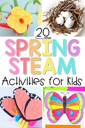 STEAM Into Spring! 20 Spring Actions for Children