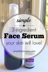 Photo of Simple 3-Ingredient Face Oil Recipe for All Skin Types