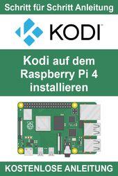 Kodi auf Raspberry Pi 4 installieren – Schritt für Schritt – Digitale Welt