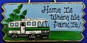 MOTORHOME Home Is Where We Park It SIGN Camping Camp Campsite Camper Lake Plaque…