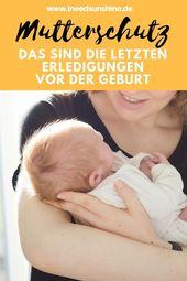 To Do-Liste im Mutterschutz: Kräfte sammeln & letzte Erledigungen vor der Geburt   I need sunshine