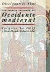 Pdf Download Diccionario Razonado Del Occidente Medieval Free By Jacques Le Goff Occidente Diccionario Medieval