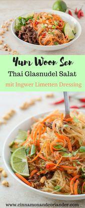 Salade de nouilles en verre thaïlandaise avec vinaigrette gingembre et lime – Yum Woon Sen   – Essen