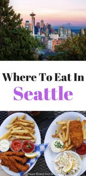 The Finest Locations To Eat In Seattle
