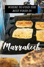 Marrakech: A Foodie's Information
