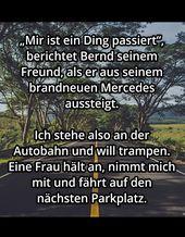 Bernd hatte bisher kein Auto. Sehr zum Leidwesen seines Freundes, der ihn ständ…