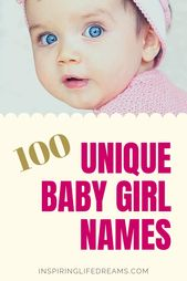 100 BEAUTIFUL & UNIQUE BABY GIRLS NAMES (THAT WON'T RAISE EYEBROWS) – Mom Life