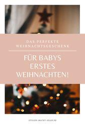 Das perfekte Weihnachtsgeschenk für Babys erstes Weihnachten – Stillen macht Spass | Stillberatung, DIY & Baby Tipps