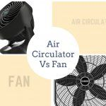 Air Circulator Vs Fan