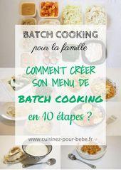 Créer son menu de batch cooking en 10 étapes