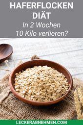 Haferflocken-Diät: 10 kg in 2 Wochen verlieren?   – Abnehmen und gesunde Ernährung
