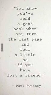 You know you've read a good book when you turn the…