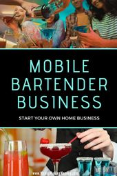 Starting Your Own Mobile Bartending Business