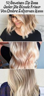 50 Prove that anyone can remove the blonde hairstyle from Ombre