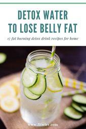 17 Best Detox Infused Water Rezepte, um Gewicht und Bauchfett zu verlieren   – detox ideas
