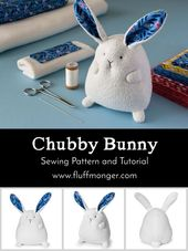 Chubby Bunny Sewing Pattern and Kits
