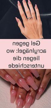 Gel gegen Acrylnägel: Was sind die Unterschiede zwischen Nägeln Lange Acrylsar …   – Nagel Ideen