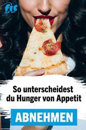 Appetit: Wie unterscheide ich zwischen Hunger und Appetit?