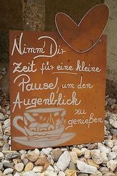 Edelrost Tafel Pause Spruch Garten Metall Tafel Rost Schild Text Herz Deko Tasse