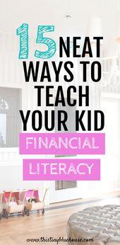15 Creative ways to teach kids about money & finan…