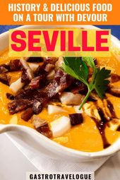 A TOUR OF FASCINATING SEVILLE FOOD PLACES WITH DEVOUR –