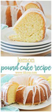 The best lemon pound cake recipe full of lemon juice and lemon zest! So moist, a…  – bundt cake