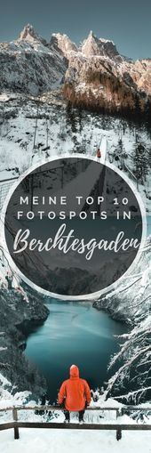 Berchtes­gaden Foto­spots – Die High­lights