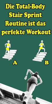 Die Total-Body Stair Sprint Routine ist das perfekte Workout