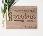 Grandma Gift, Everything Tastes Better When Grandma Makes It Cutting Board, Personalized Grandma Cutting Board, Grandma Gift From Kids