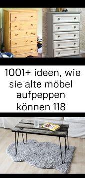 ▷ 1001+ ideen, wie sie alte möbel aufpeppen können 118