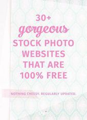 30+ of the best free stock photo websites for your blog and business. (Regularly…