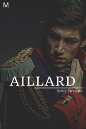 Aillard, meaning Noble Strength, English/Old French names, A baby boy names, A b