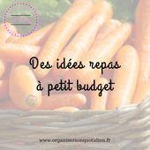 Une semaine de menus à moins de 50 euros – Organisez votre quotidien   – Cuisine