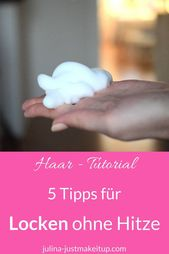 5 tips for curls without heat. …. waves without heat, curls heat-free, curls …