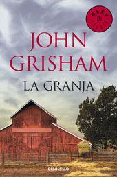 Resultado De Imagen De John Grisham Libro La Granja John Grisham John Grisham Books Books